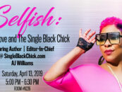 CHICAGO: SELFISH: Self-Love and The Single Black Chick at BWE
